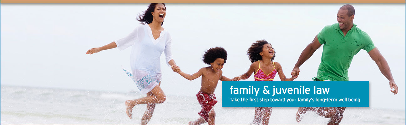 family & juvenile law – Take the first step toward your family's long-term well being