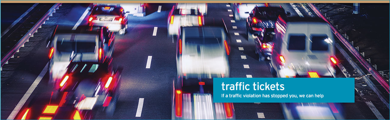 traffic violations – If a traffic violation has stopped you, we can help
