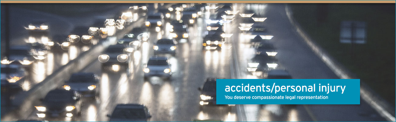 accidents/personal injury – You deserve compassionate legal representation