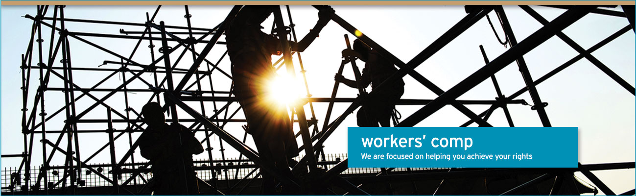 workers comp – We are focused on helping you achieve your rights
